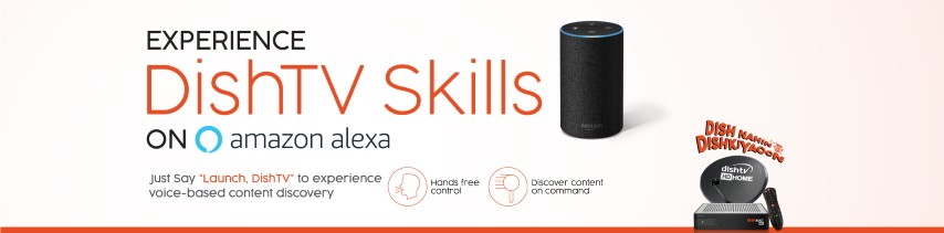 DishTV launches Skill for Amazon Alexa in India