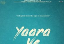 'Yaara Ve ' to take us to the world of true friendship on 19th April now