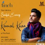 Ishq Sufiyana superstar Kamal Khan , Finch